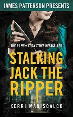 Stalking Jack the Ripper - (Book 1 Stalking Jack the Ripper) Call Number: PZ 7.1 .M3648 St 2016   - Barcode: 20013087646 - by Kerri Maniscalco