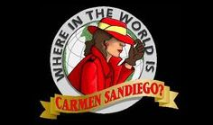 Carmen Sandiego.... I wanted to be on the show...