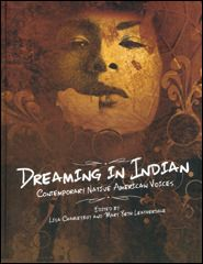 DREAMING IN INDIAN: Contemporary Native American Voices - Nurturing for Community