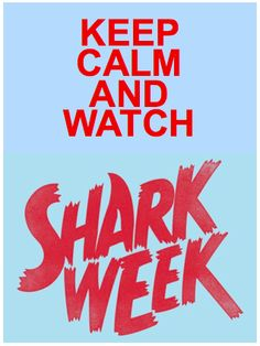 Shark Week!= best week of summer!