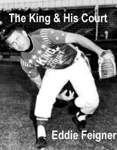 The King And His Court Fast Pitch Softball Legend Saw Him At Clearwater Bombers Stadium In The Early 60s Softball Players Men S Softball Fastpitch Softball