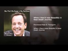 "Peter Panagore ""How Dying Taught Me that Death is Just the Beginning"" - YouTube"