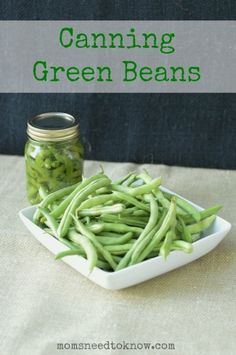 Canning Green Beans | MomsNeedToKnow.com