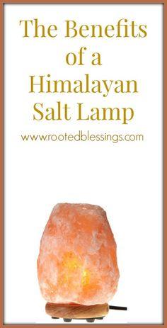 The Benefits of a Himalayan Salt Lamp #naturalhealth