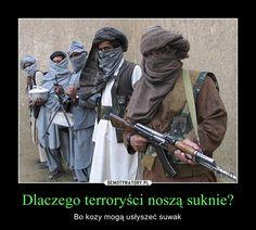 Dlaczego terroryści noszą suknie?