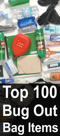 Top 100 Bug Out Bag Items. Here it is, the ultimate list of bug out bag items! Now to be clear,this is not a checklist. It would be very difficult to squeeze every one of these items into a single bag, nor should you. Rather, it is a list of suggested items from which you could create any number of awesome bug out bag configurations. #Bugoutbags #Prepperpacking #Urbansurvivalsite