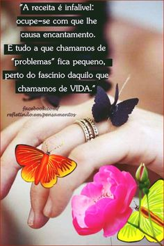 Tão bom viver o fascínio da vida! Journal Quotes, Life Quotes, Portuguese Quotes, Peace Love And Understanding, Happy Birthday Mom, Just Believe, Great Words, Love Messages, Beauty Quotes