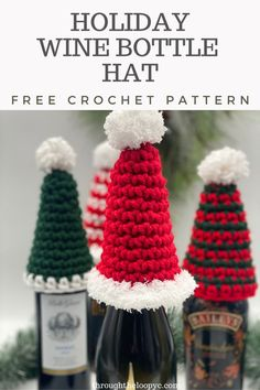 Make the perfect accessory to your wine gifts or your holiday table scape with a quick and easy Holiday Wine Bottle Hat Free Crochet Pattern Christmas Crochet Patterns, Holiday Crochet, Crochet Gifts, Free Crochet, Crochet Things, Christmas Wine, Etsy Christmas, Christmas Crafts, Xmas