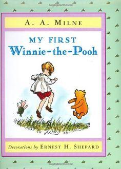 My First Winnie-the-Pooh by A. A. Milne http://www.amazon.com/dp/0525468382/ref=cm_sw_r_pi_dp_iFszvb1Q556VJ