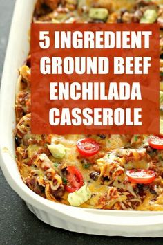 Our 5 Ingredient Ground Beef Enchilada Casserole is ready in no time with ingredients found in your own pantry. This easy casserole is perfect for busy nights. Easy Enchilada Casserole, Casserole Dishes, Casserole Recipes, Mexican Casserole, Beef Enchilada Recipes, Mexican Ground Beef Casserole, Six Sisters, Mexican Food Recipes, Ground Beef