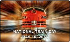 7th Annual National Train Day