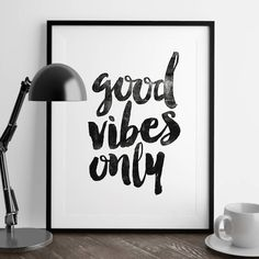 Good Vibes Only http://www.notonthehighstreet.com/themotivatedtype/product/good-vibes-only-inspirational-typography-poster Limited edition, order now!