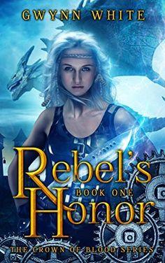Rebel's Honor: Book One in Crown of Blood Series, http://www.amazon.com/dp/B0167088AK/ref=cm_sw_r_pi_awdm_mkLIwbPTZ1S2K