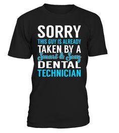 Sorry This Guy Is Already Taken By A Smart & Sexy Dental Technician #DentalTechnician