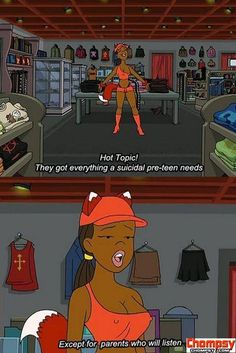 drawn together hot topic.   So true!!!