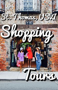 A Local's Guide to St. Thomas: Shopping Tours- There's no place better than the…