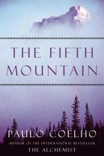 Buy Fifth Mountain: A Novel by Paulo Coelho and Read this Book on Kobo's Free Apps. Discover Kobo's Vast Collection of Ebooks and Audiobooks Today - Over 4 Million Titles! I Love Books, Books To Read, My Books, Paulo Coelho Books, Pagan Gods, Career Quotes, Success Quotes, The Five, Finding True Love