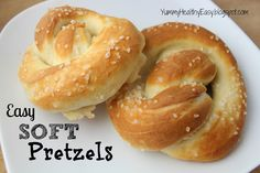 Yummy - Healthy - Easy: Easy Homemade Soft Pretzels