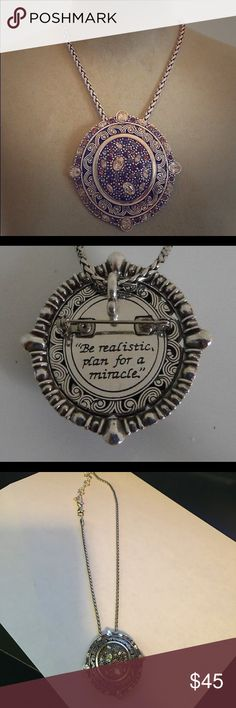 """Brighton Necklace and Brooch Brighton necklace - new, never worn - pendant can be removed and worn as brooch also! Back of piece has great message - """"be realistic, plan for a miracle"""" Brighton Jewelry Necklaces"""