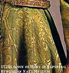 The attire of Queen Mary and Louis II came in the possession of the Hungarian National Museum in 1928, from Mariazell, a place of pilgrimage.  The gown of the queen was made of Italian silk damask after the Burgundian fashion between 1520 and 1530.