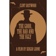reworked movie poster for The Good Bad and the Ugly