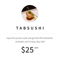 Ok sushi lovers, this one's for you! #paywithtab at @BlowfishResto + get $25 off w/ promo code TABSUSHI (til May 16th.) Are You The One, Sushi, Coding, Lovers, Programming
