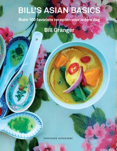 Bill's Every Day Asian - just bought this book today - can't wait to go and try out the recipes - For Bill Granger, the Asian dishes he most loves to cook and eat aren't exotic but quick, easy and healthy everyday food Bill Granger, Wine Recipes, Asian Recipes, Easy Recipes, Healthy Recipes, Asian Cookbooks, Cookery Books, Everyday Food, The Fresh