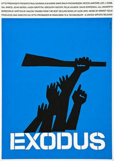 Saul Bass (1920-1996, American), 1960, Exodus, Directed & produced by Otto Preminger, Written by Dalton Trumbo, Based on 'Exodus' by Leon Uris, Starring Paul Newman, Eva Marie Saint.