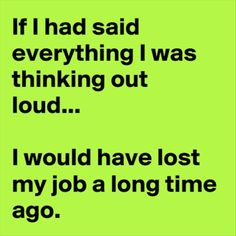 34 Best Fun Work Quotes Images Haha Funny Happy Weekend Jokes