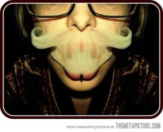 Smoke stache. SO COOL!