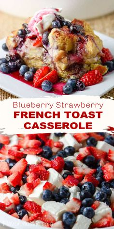 Blueberry Strawberry French Toast Casserole is a wow-worthy overnight french toast casserole, made with day-old Challah bread, cream cheese, fresh strawberries, and blueberries, and topped with a sweet blueberry sauce! Perfect for an Easter Brunch or Mother's Day Brunch! Strawberry French Toast, Strawberry Breakfast, Best Breakfast Recipes, Brunch Recipes, Breakfast Ideas, Challah French Toast Casserole, Blueberry French Toast Casserole, Blueberry Topping, Blueberry Sauce