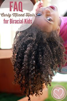 FAQ and Tips for Biracial Hair Care and Raising Mixed Kids THANK YOU FOR PINNING THIS MOM OMGGGGGG I needed this for later on today lol