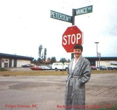 With city growth the streets have been moved so they don't cross anymore but our names are still on the 2 streets. Prince George Bc, Places Ive Been, Canada, Names, Memories, City, Pictures, Memoirs, Photos