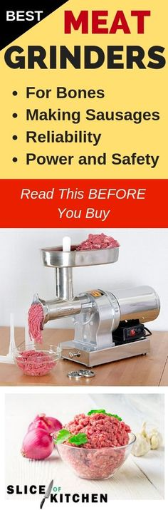 Looking to purchase an electric meat grinders for your home? See the best ones you should get in terms of safety, performance, and durability in 2019. Make home made burgers, sausages, spaghetti, or even dog food.  While you can always buy ground meat from the supermarket, it's safer to make your own. Ground meat has more surface area where bacteria can breed so the fresher the ground meat is, the safer it is. #bestmeatgrinder #meatgrinder #grinder #grinderreviewed #kitchentools #sliceofkitchen