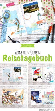 DIY Basteln: Mein Tipps und Ideen, wie Du Dein Reisetagebuch ohne großen Aufwand gestalten kannst   www.dorokaiser.online.de