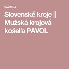 Slovenské kroje || Mužská krojová košeľa PAVOL