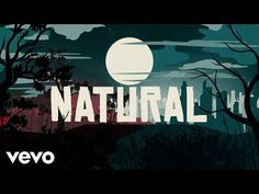 (15) Imagine Dragons - Natural (Lyrics) - YouTube