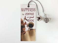Happiness is Coffee & a Good Book/Bookmark for Coffee Lovers/Literary Gifts/Bookish Gift/Bookworm present/Planner Page Marker/Dangle charm Small Gift Boxes, Small Gifts, Things That Go Together, Easter Gift Bags, Coffee Aroma, Personalized Bookmarks, How To Make Bookmarks, Literary Gifts, Page Marker