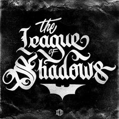 The League of Shadows by Doug Graphics