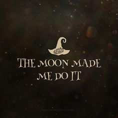 A full moon this Halloween, have this quote on your custom phone case Soirée Halloween, Witch Quotes, Witch Meme, Pagan Quotes, Moon Quotes, Photo Images, My Sun And Stars, Moon Magic, Witch Art