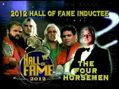 WWE Hall of Fame | WWE Hall of Fame 2012 Inducteee: Four Horsemen! | PopScreen