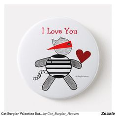 Shop Cat Burglar Valentine Button created by Cat_Burglar_Heaven. Cool Mugs, Special Person, Folk, How Are You Feeling, Buttons, Feelings, Cats, Design, Gatos
