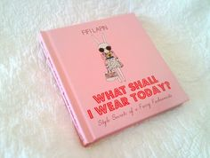 """""""What Shall I Wear Today?"""" by Fifi Lapin"""