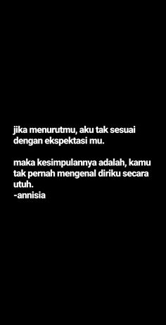 Ispirational Quotes, Quotes Lucu, Spirit Quotes, Quotes Galau, Story Quotes, Tumblr Quotes, Text Quotes, Mood Quotes, Daily Quotes