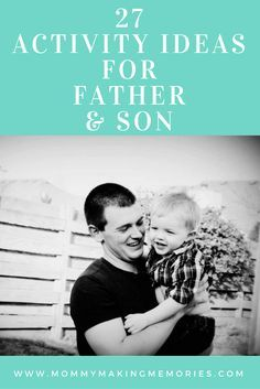 Activity Ideas For Father and Son | Father And Son | Father And Son Bonding Ideas | Father And Son Activity Ideas | Father And Son Time | Father's Day | Father's Day Activities | Dad And Son Activity Ideas | Dad And Son Activities | Spend Time With Son |