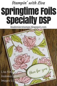 Springtime Foils Specialty DSP Stampin' Up! 2018 Sale-A-Bration Blossoming Basket stamp set Stampin' Blends Foil Paper, Paper Cards, Handmade Birthday Cards, Greeting Cards Handmade, Paper Craft Making, Bday Cards, Cricut Cards, Stamping Up Cards, Card Sketches
