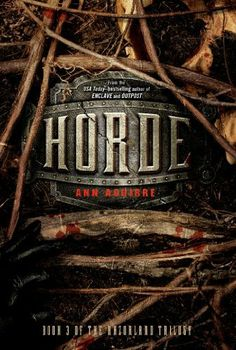 Horde (Enclave) by Ann Aguirre. The horde is coming. Salvation is surrounded, monsters at the gates, and this time, they're not going away. Ya Books, Great Books, Books To Read, Horde, Books Like Divergent, Divergent Trilogy, Saga, Pop Up, Science Fiction