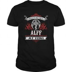 Cool  ALFF  Blood Runs Through My Veins (Dragon) - Last Name, Sub Name Shirts & Tees #tee #tshirt #named tshirt #hobbie tshirts #alff