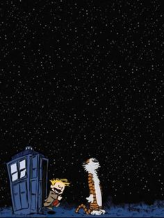 Don't mean to repin so much DW stuff, because  I'm really not a hardcore fan. (Just watching the 10th Doctor to kill time before 3rd season of Sherlock.) But I do love Calvin & Hobbes, making this an acceptably adorable cross-over.