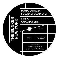Donato Dozzy - Squadra Quadra EP